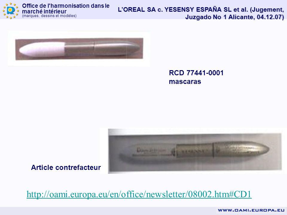 Office de l'harmonisation dans le marché intérieur (marques, dessins et modèles) LOREAL SA c. YESENSY ESPAÑA SL et al. (Jugement, Juzgado No 1 Alicant