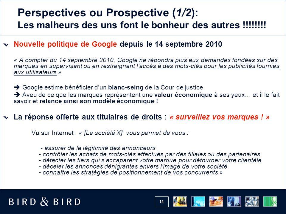 14 Perspectives ou Prospective (1/2): Les malheurs des uns font le bonheur des autres !!!!!!!.