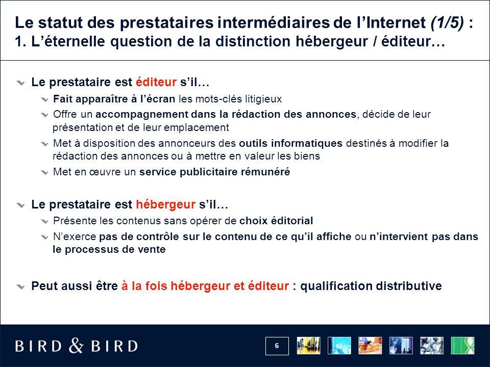 6 Le statut des prestataires intermédiaires de lInternet (1/5) : 1.
