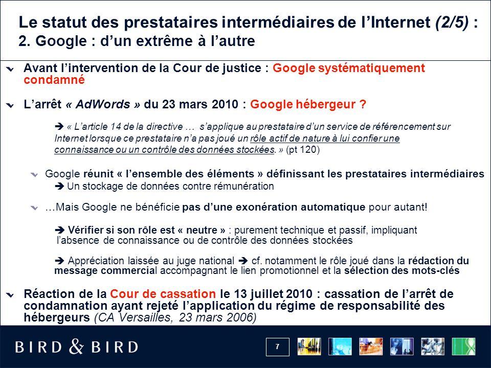 7 Le statut des prestataires intermédiaires de lInternet (2/5) : 2.