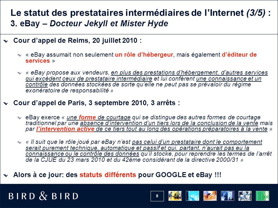 8 Le statut des prestataires intermédiaires de lInternet (3/5) : 3.
