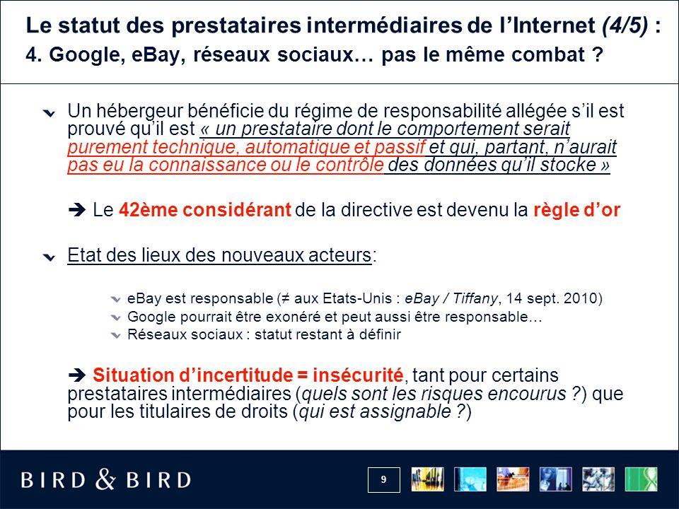 9 Le statut des prestataires intermédiaires de lInternet (4/5) : 4.