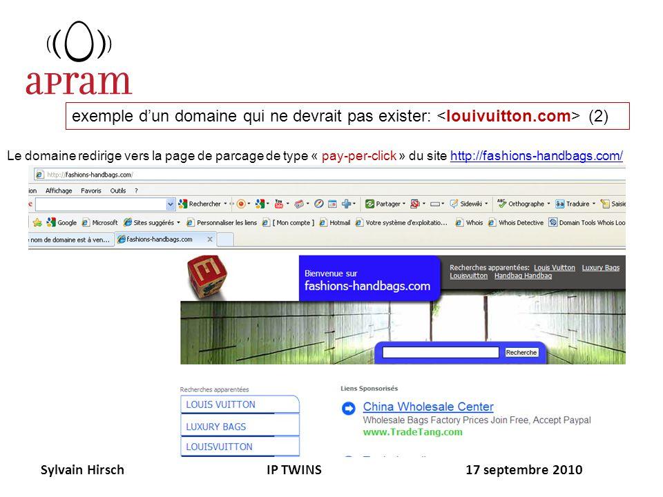 Sylvain Hirsch IP TWINS 17 septembre 2010 exemple dun domaine qui ne devrait pas exister: (2) Le domaine redirige vers la page de parcage de type « pa