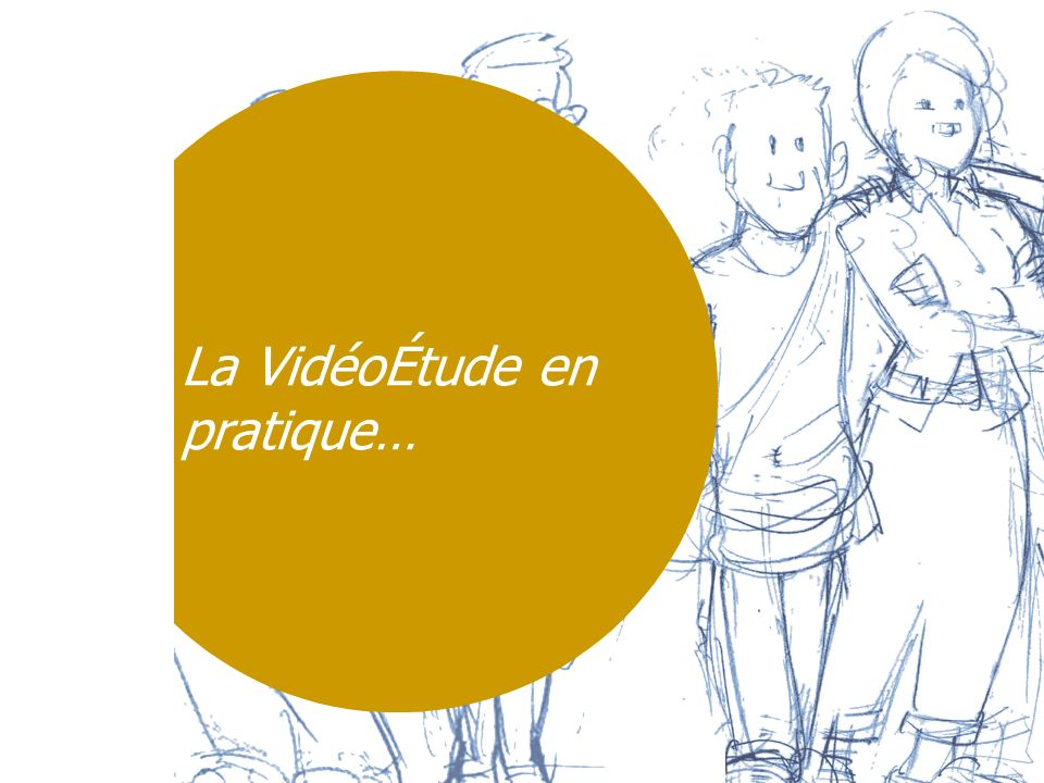 La VidéoÉtude en pratique… Home Use Blog (HUB)