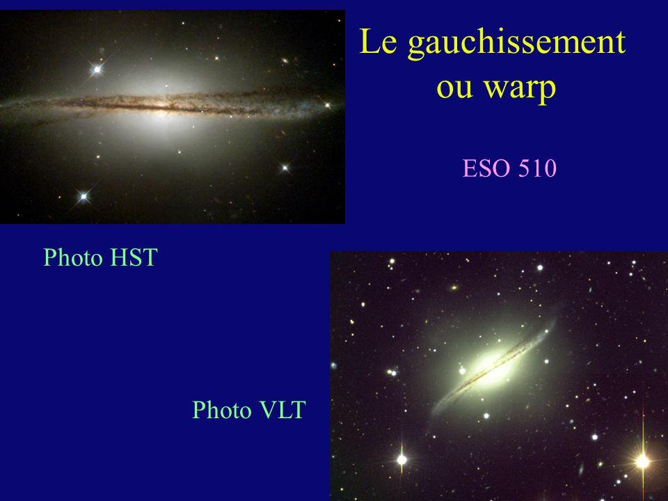 Le gauchissement ou warp ESO 510 Photo HST Photo VLT