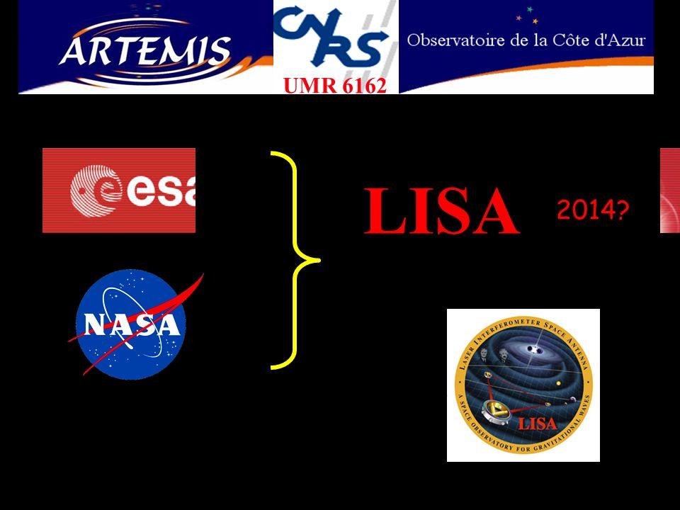 Démonstrateur technologique : LISA Pathfinder, Mi 2008 Deux charges utiles concurrentes Point de Lagrange L1 (~1.3 Mkm) *LISA Test Package (ESA) *Disturbance Reduction System (NASA)