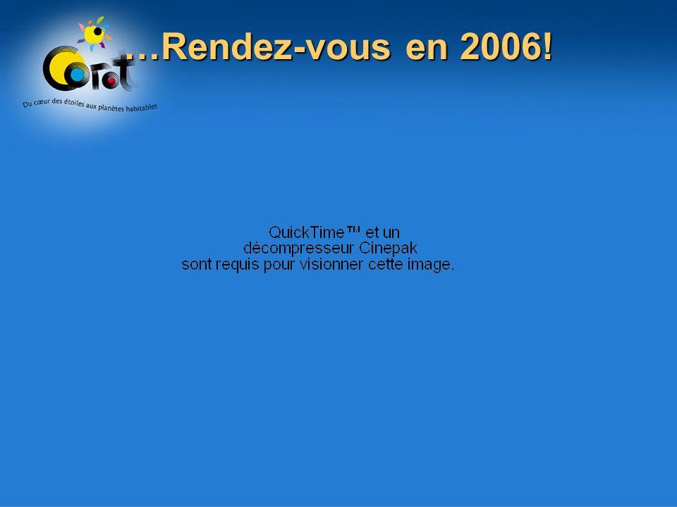 …Rendez-vous en 2006!