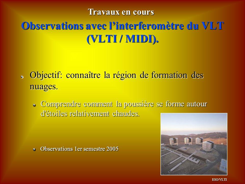 Observations avec linterferomètre du VLT (VLTI / MIDI).