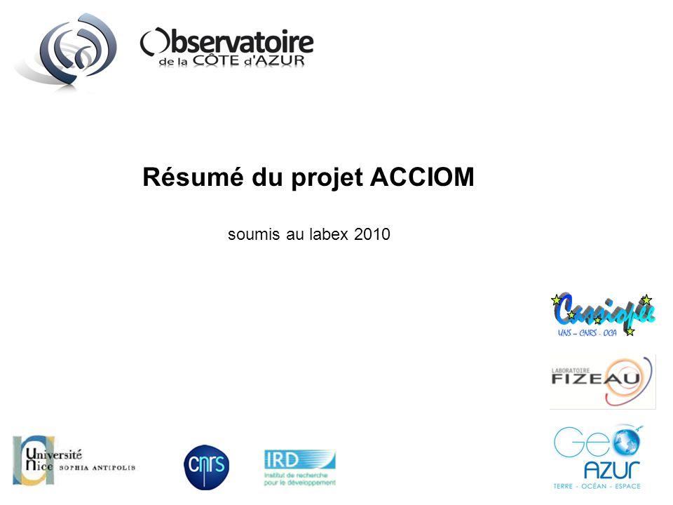 Résumé du projet ACCIOM soumis au labex 2010