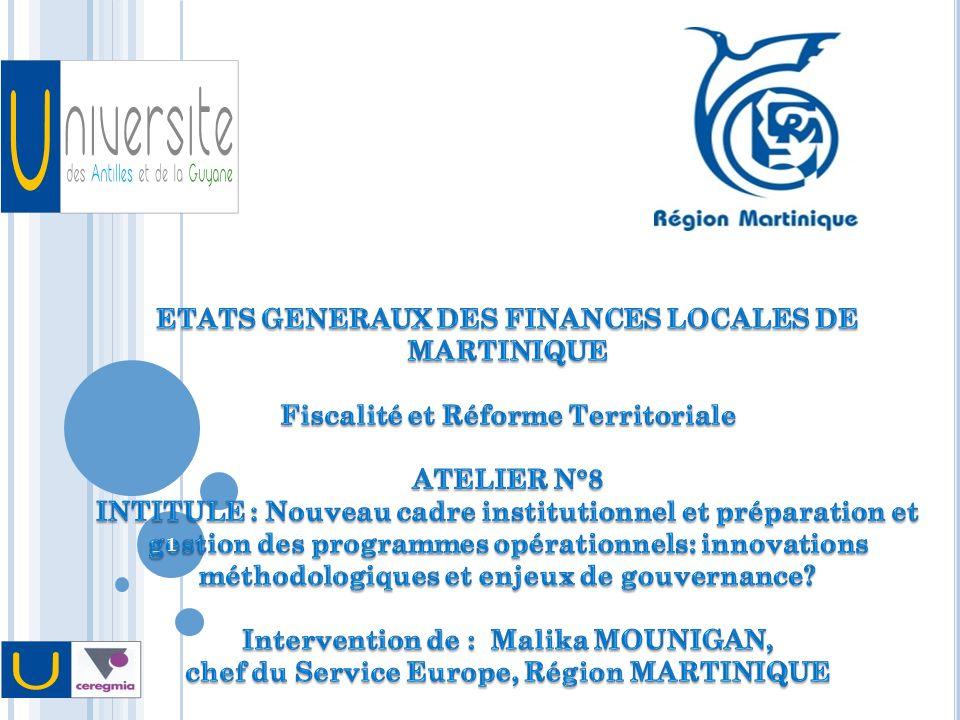 L A POSSIBLE SORTIE DE LA M ARTINIQUE DE L OBJECTIF CONVERGENCE : LES IMPACTS SIMULÉS Quels impacts financiers pour la Martinique.