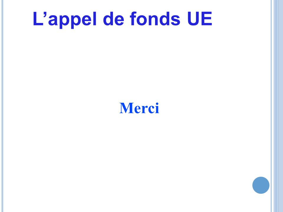Merci Lappel de fonds UE