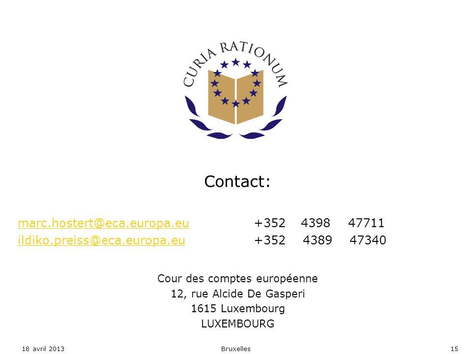 Contact: marc.hostert@eca.europa.eumarc.hostert@eca.europa.eu+352439847711 ildiko.preiss@eca.europa.euildiko.preiss@eca.europa.eu +352 4389 47340 Cour