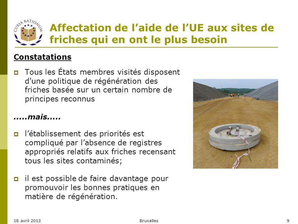 Affectation de laide de lUE aux sites de friches qui en ont le plus besoin Constatations Tous les États membres visités disposent d'une politique de r