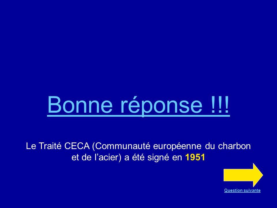 Question n°14 Le Traité CECA a été signé en 1951 en 1954 en 1957