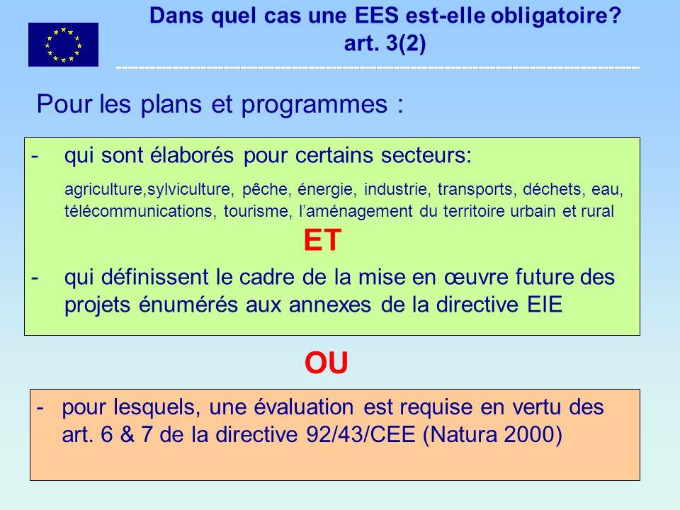 7 Dans quel cas faut-il déterminer si une EES est nécessaire .