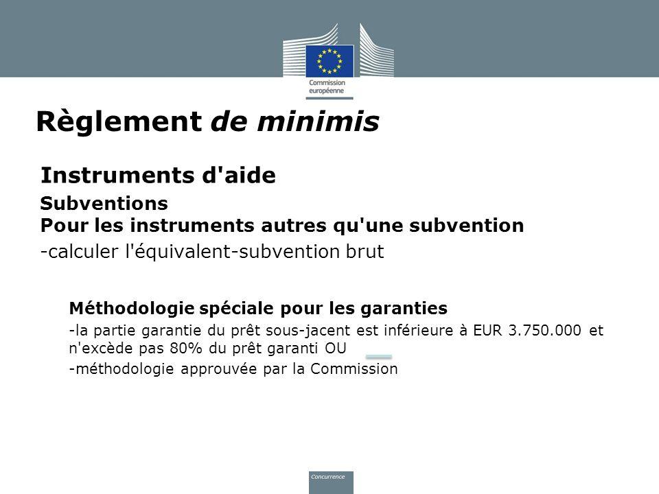 Instruments d'aide Subventions Pour les instruments autres qu'une subvention -calculer l'équivalent-subvention brut Méthodologie spéciale pour les gar