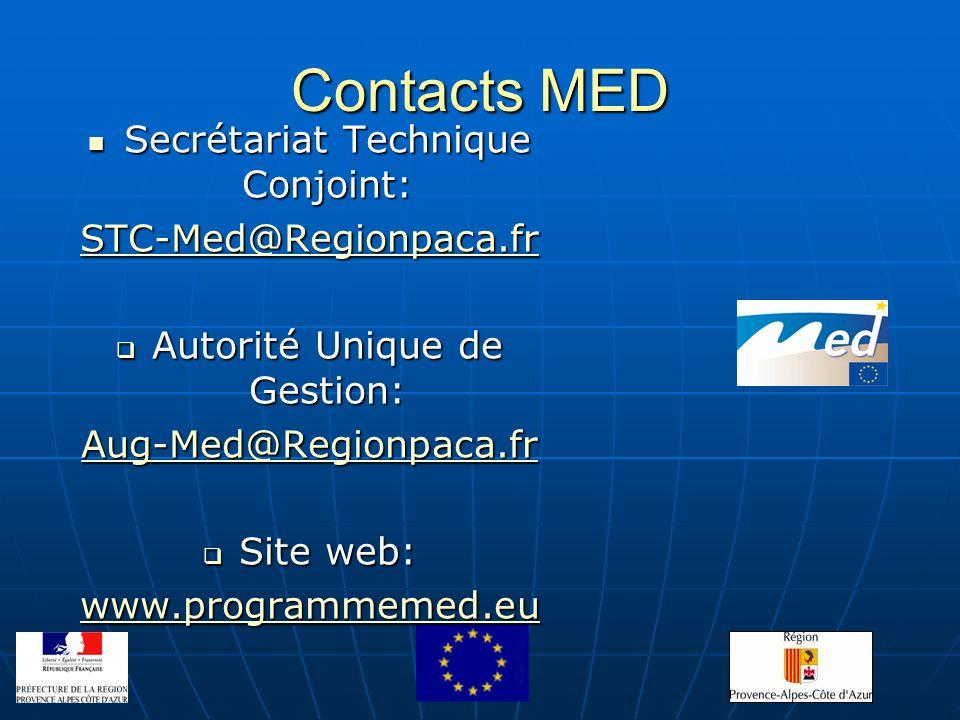 Contacts MED Secrétariat Technique Conjoint: Secrétariat Technique Conjoint: STC-Med@Regionpaca.fr Autorité Unique de Gestion: Autorité Unique de Gest