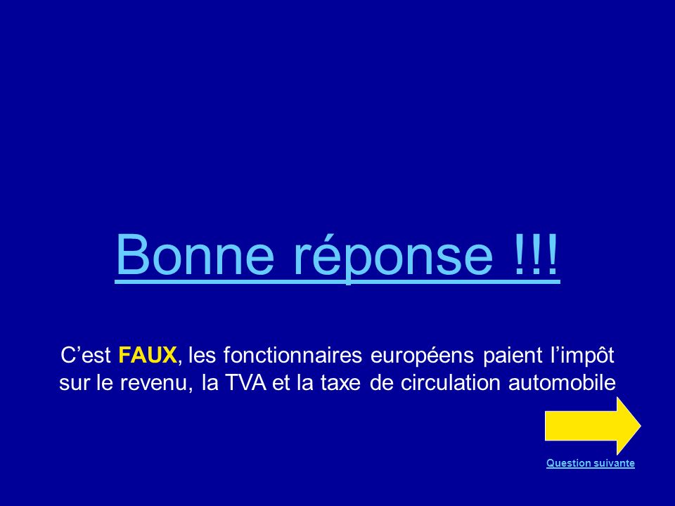 Question n°16 VRAI ou FAUX .