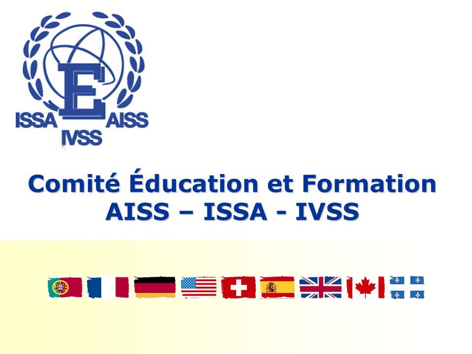 Comité Éducation et Formation AISS – ISSA - IVSS