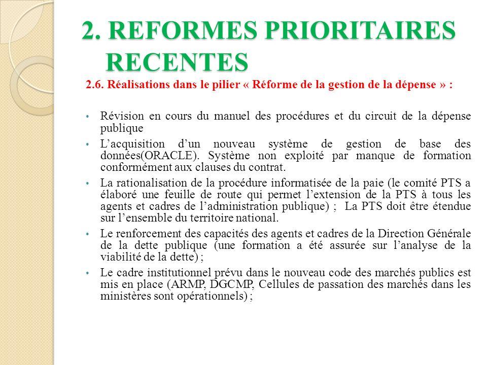 2.REFORMES PRIORITAIRES RECENTES 2.6.
