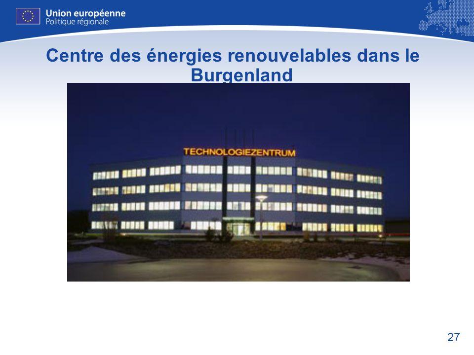 27 Centre des énergies renouvelables dans le Burgenland