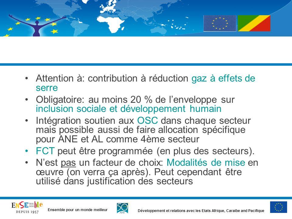 Développement et relations avec les Etats Afrique, Caraïbe and Pacifique Ensemble pour un monde meilleur Attention à: contribution à réduction gaz à e