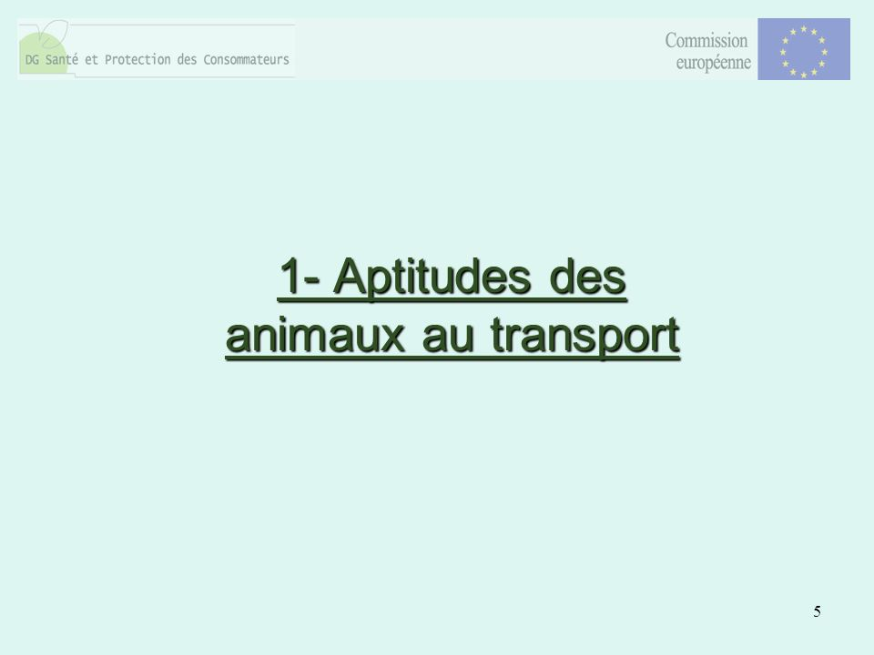 5 1- Aptitudes des animaux au transport