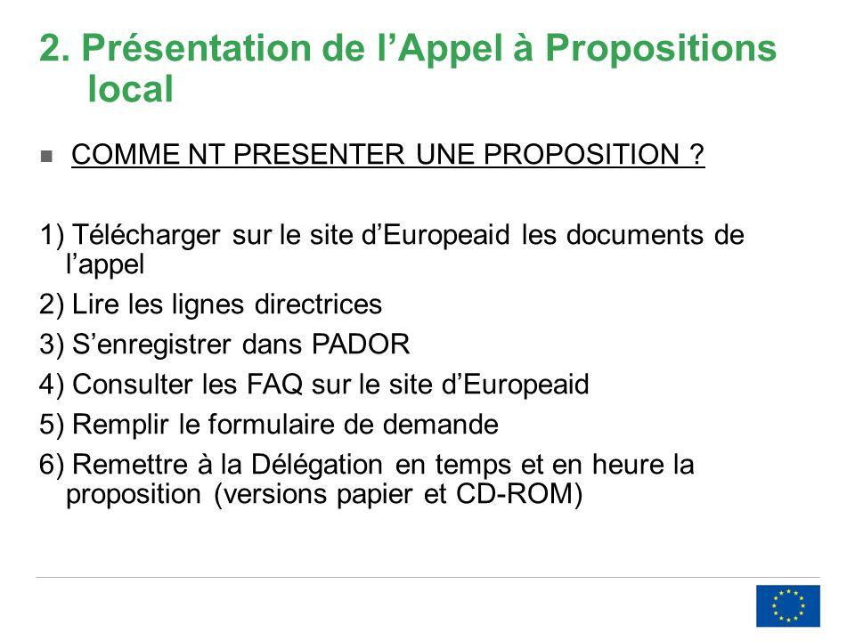 2. Présentation de lAppel à Propositions local COMME NT PRESENTER UNE PROPOSITION .