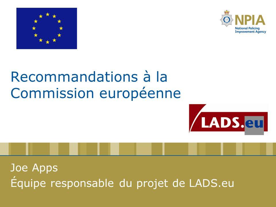 Recommandations à la Commission européenne Joe Apps Équipe responsable du projet de LADS.eu