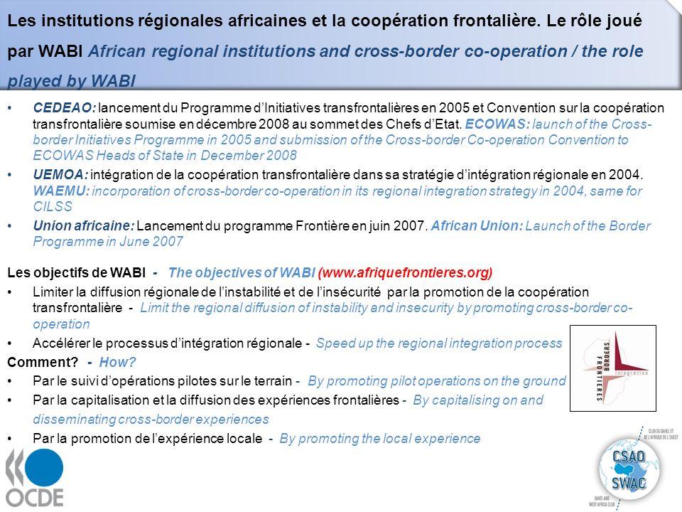 Les institutions régionales africaines et la coopération frontalière. Le rôle joué par WABI African regional institutions and cross-border co-operatio