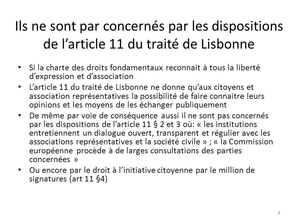 Pas concernés non plus par larticle 24 du traité de fonctionnement Droit de pétition devant le Parlement européen Droit de sadresser au médiateur européen Droit de sadresser aux institutions européennes et dobtenir une réponse Pourtant le même traité préconise des mesures et des actions pour favoriser lintégration 9