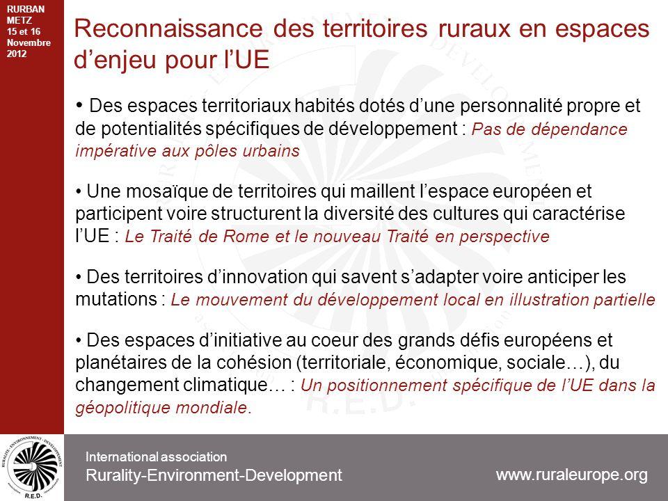 Reconnaissance des territoires ruraux en espaces denjeu pour lUE Des espaces territoriaux habités dotés dune personnalité propre et de potentialités s