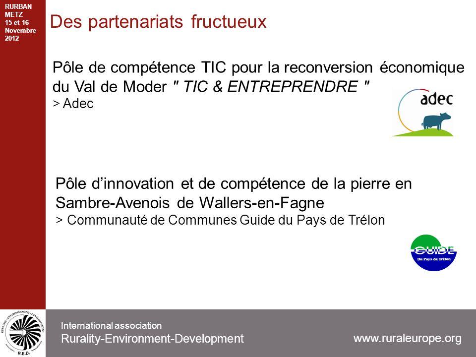 Des partenariats fructueux Pôle de compétence TIC pour la reconversion économique du Val de Moder