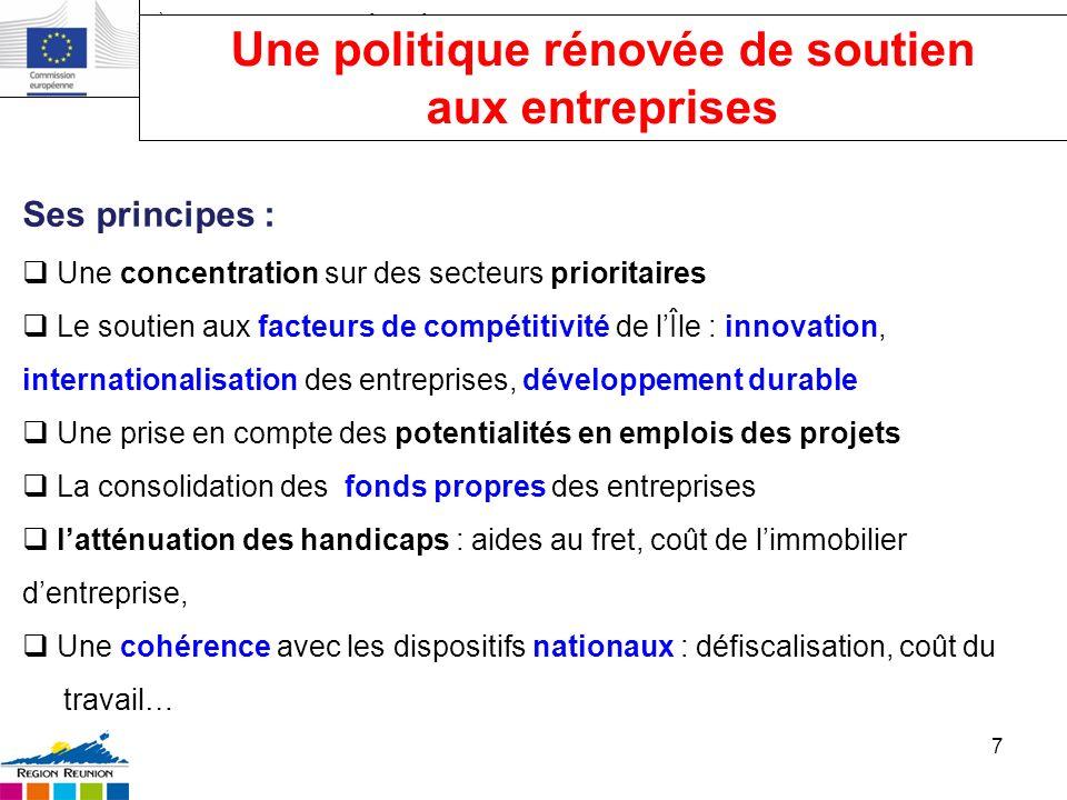 II ème Forum de lUltrapériphérie, 2-3 juillet 2012, Bruxelles 7 Ses principes : Une concentration sur des secteurs prioritaires Le soutien aux facteur