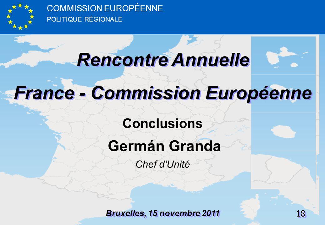 POLITIQUE RÉGIONALE COMMISSION EUROPÉENNE1818 Rencontre Annuelle France - Commission Européenne Rencontre Annuelle France - Commission Européenne Brux