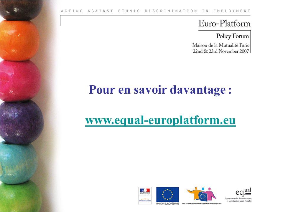 Pour en savoir davantage : www.equal-europlatform.eu