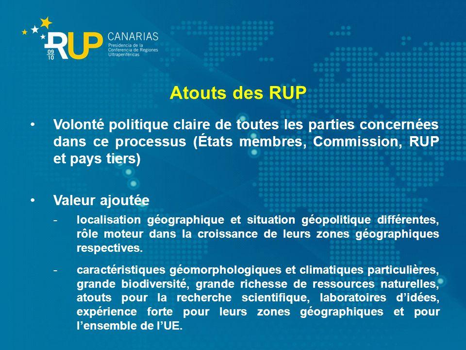 Volonté politique claire de toutes les parties concernées dans ce processus (États membres, Commission, RUP et pays tiers) Valeur ajoutée -localisatio