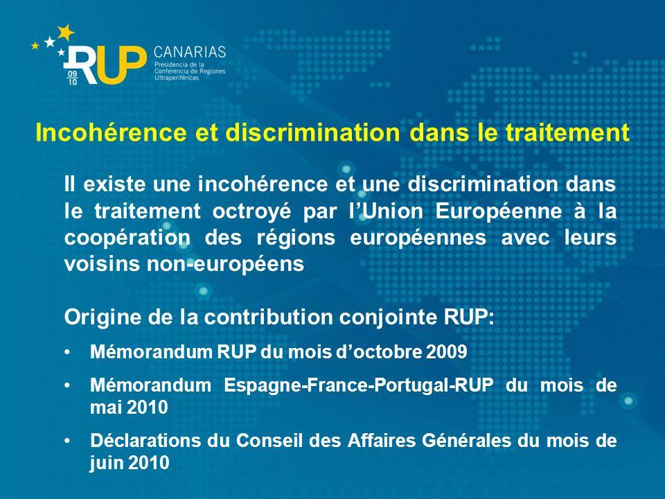 Il existe une incohérence et une discrimination dans le traitement octroyé par lUnion Européenne à la coopération des régions européennes avec leurs v
