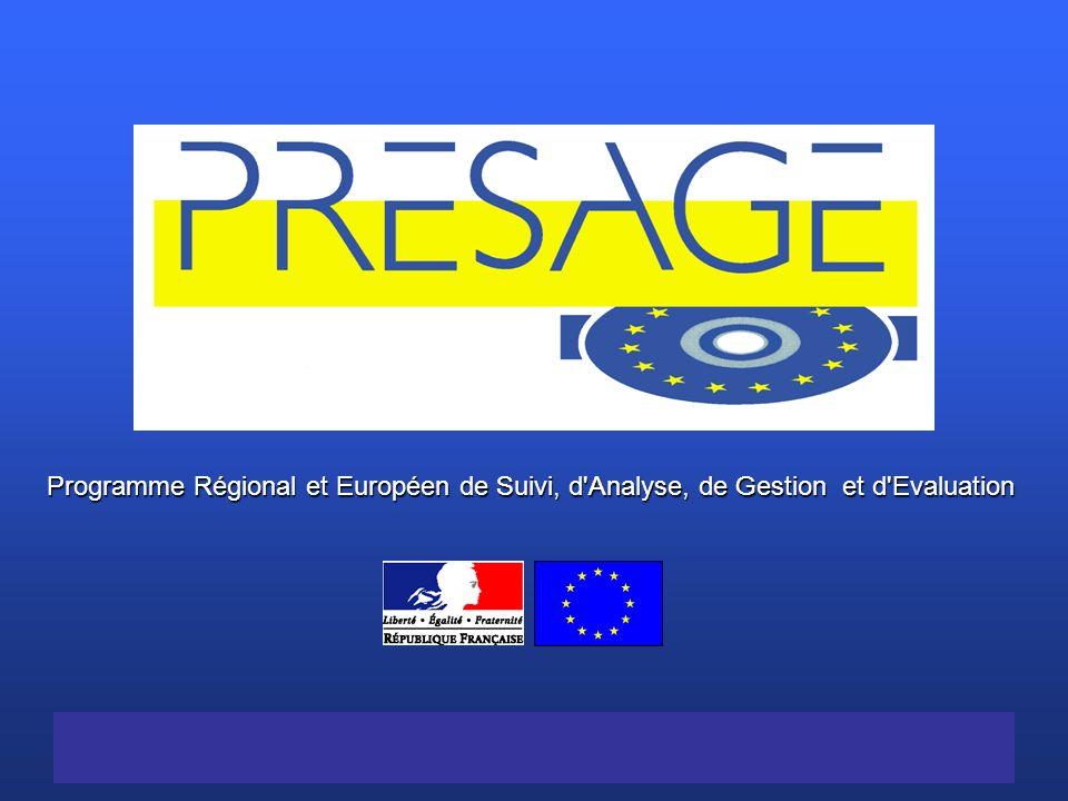 Programme Régional et Européen de Suivi, d Analyse, de Gestion et d EvaluationProgramme Régional et Européen de Suivi, d Analyse, de Gestion et d Evaluation