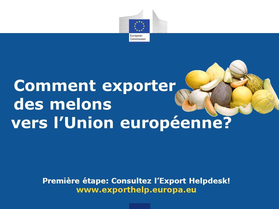Première étape: Consultez lExport Helpdesk.