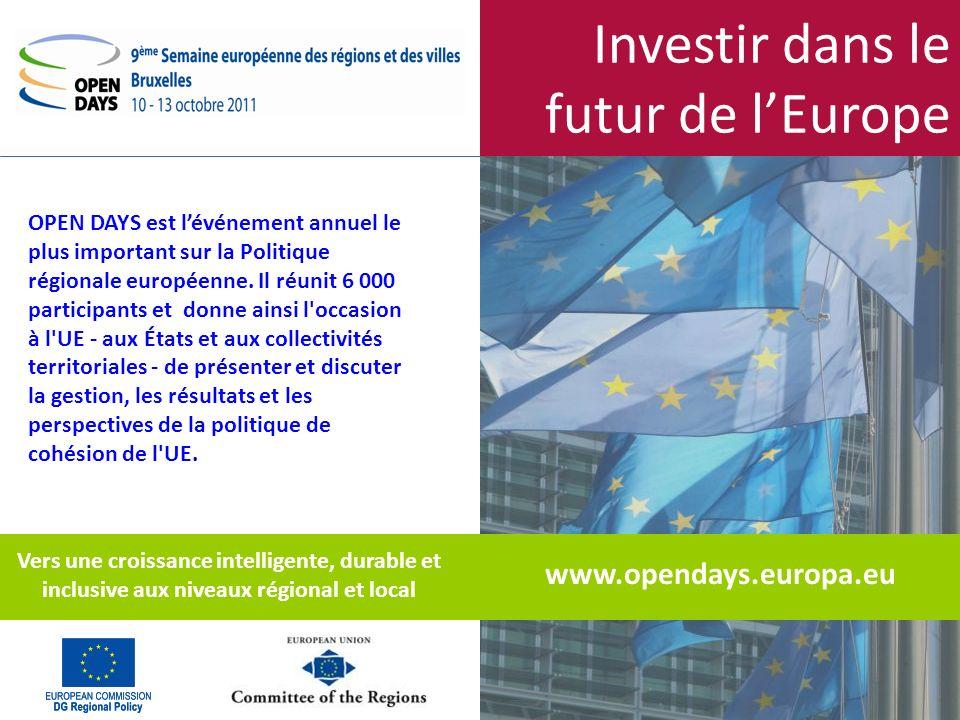 Investir dans le futur de lEurope www.opendays.europa.eu OPEN DAYS est lévénement annuel le plus important sur la Politique régionale européenne.