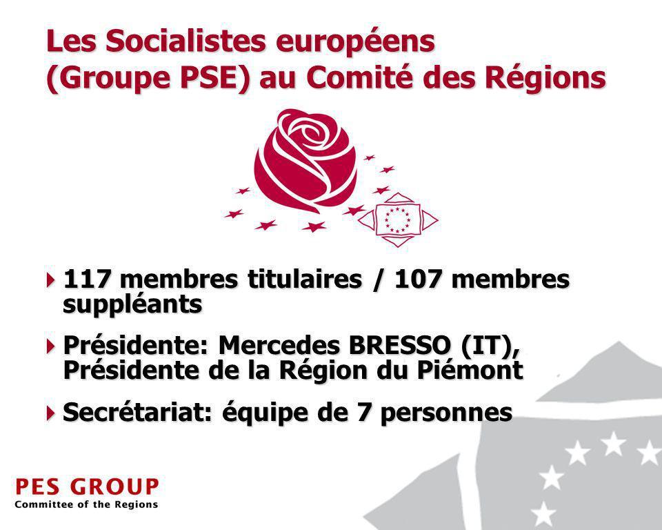 10 Les Socialistes européens (Groupe PSE) au Comité des Régions 117 membres titulaires / 107 membres suppléants 117 membres titulaires / 107 membres suppléants Présidente: Mercedes BRESSO (IT), Présidente de la Région du Piémont Présidente: Mercedes BRESSO (IT), Présidente de la Région du Piémont Secrétariat: équipe de 7 personnes Secrétariat: équipe de 7 personnes