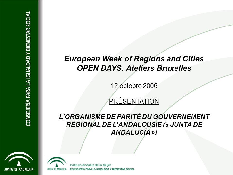 European Week of Regions and Cities OPEN DAYS. Ateliers Bruxelles 12 octobre 2006 PRÉSENTATION LORGANISME DE PARITÉ DU GOUVERNEMENT RÉGIONAL DE LANDAL