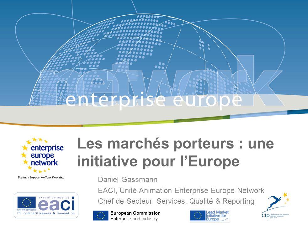 Les marchés porteurs : une initiative pour lEurope | 07 Avril 2009 | ANNECY Les marchés porteurs : une initiative pour lEurope European Commission Ent