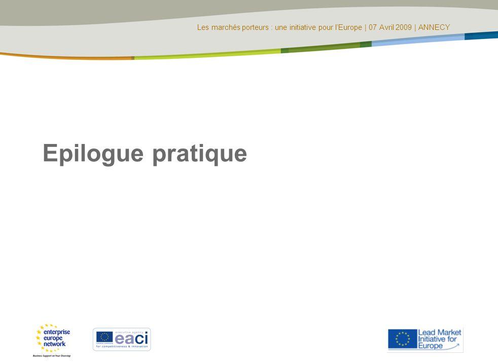 Les marchés porteurs : une initiative pour lEurope | 07 Avril 2009 | ANNECY Epilogue pratique