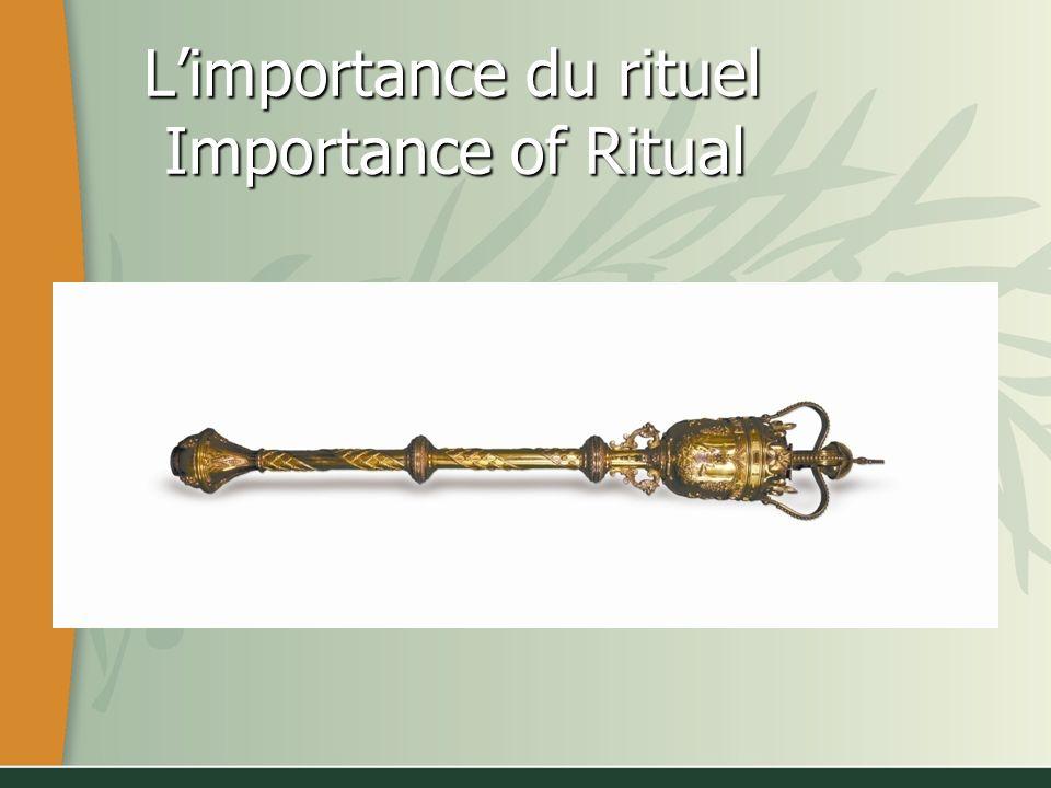 Limportance du rituel Importance of Ritual Limportance du rituel Importance of Ritual