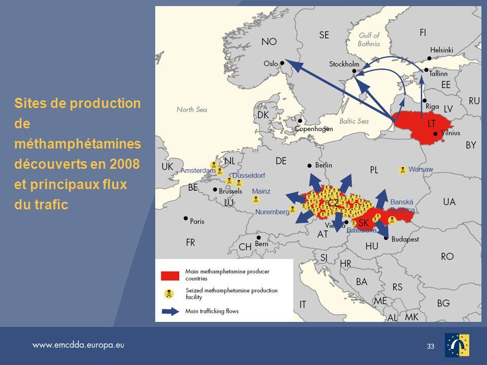 33 Sites de production de méthamphétamines découverts en 2008 et principaux flux du trafic