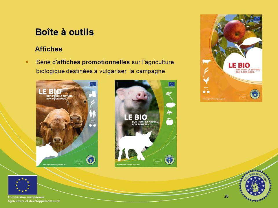 26 Affiches Série d'affiches promotionnelles sur l'agriculture biologique destinées à vulgariser la campagne. Boîte à outils Boîte à outils