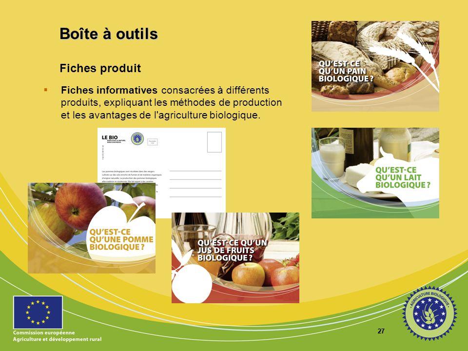 27 Fiches produit Fiches informatives consacrées à différents produits, expliquant les méthodes de production et les avantages de l'agriculture biolog