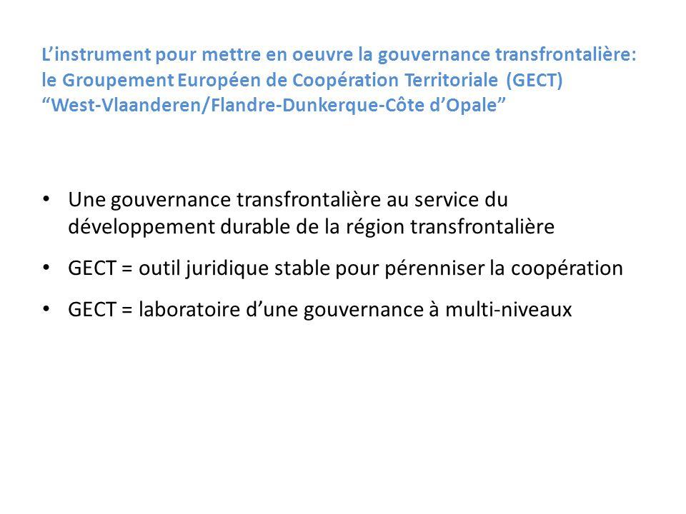 Linstrument pour mettre en oeuvre la gouvernance transfrontalière: le Groupement Européen de Coopération Territoriale (GECT) West-Vlaanderen/Flandre-D